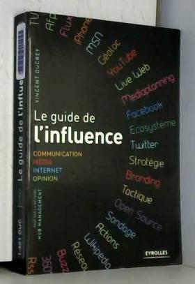 Le guide de l'influence....