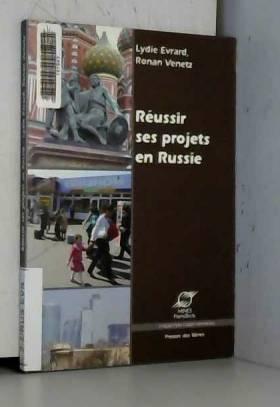 Réussir ses projets en Russie