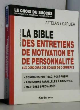 La Bible des entretiens de...