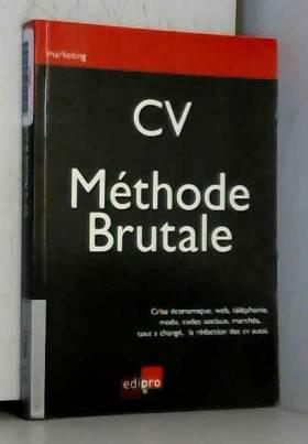 CV- Méthode brutale
