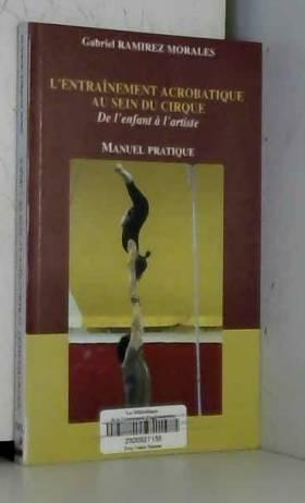 L'entraînement acrobatique...