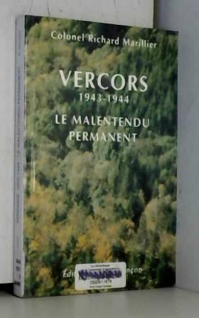 Vercors 1943-1944 : Un...