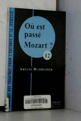 Ou Est Passe Mozart ?