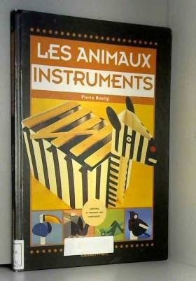 Les animaux instruments
