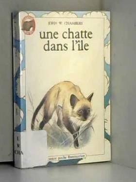 CHAMBERS JOHN W. - Une chatte dans l'ile. collection castor poche n° 60