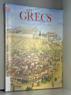 Les Grecs (L'Histoire au...