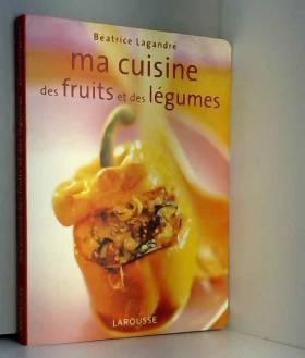 Ma cuisine aux fruits et...