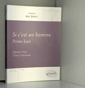 Si c'est un homme, Primo Levi
