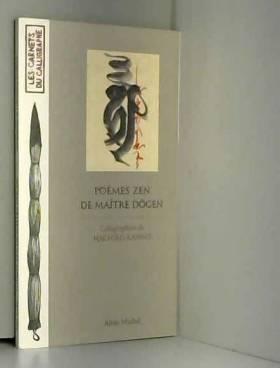 Poèmes zen de Maître Dôgen