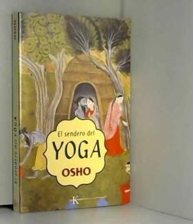 OSHO - El Sendero Del Yoga / Yoga: The Science of the Soul