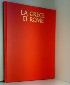 La Grèce et Rome