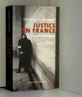 Justice en France : Une...
