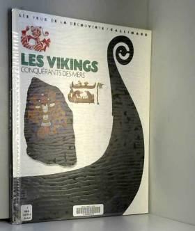 Les Vikings : Conquérants...
