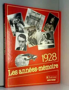 Les Années-mémoire Année 1928
