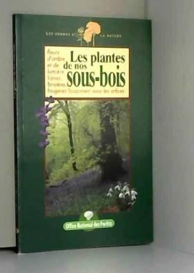 Les plantes de nos sous-bois