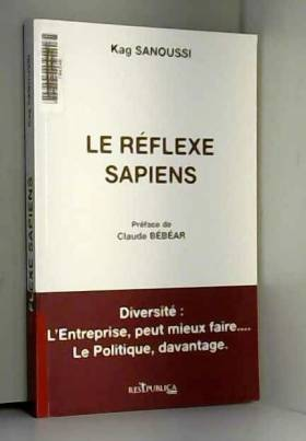 Le Réflexe Sapiens :...