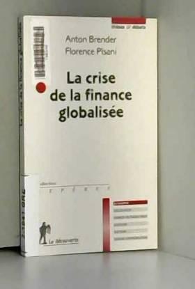 La crise de la finance...