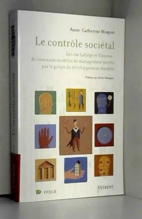 Anne-Catherine Moquet - Le contrôle sociétal