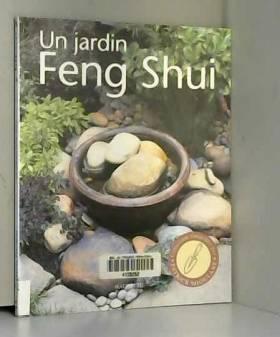 Un jardin Feng Shui :...