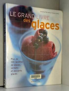 Le grand livre des glaces