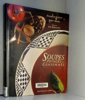 Soupes, potages et consommés