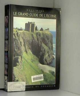 Le Grand Guide de l'Ecosse...