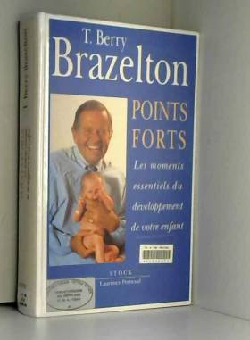 Points forts. Tome 1, Les...