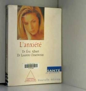 L'ANXIETE. 3ème édition