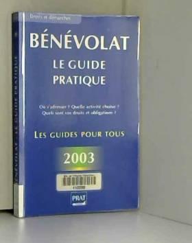 Bénévolat : Le Guide...