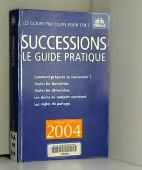 Succession : Le Guide...