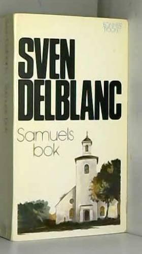 Sven Delblanc - Samuel's Bok