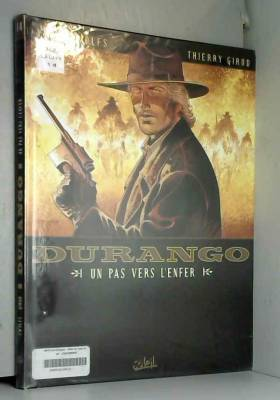 Durango, tome 14 : Un pas...
