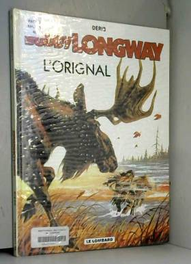 Buddy Longway, tome 6 :...