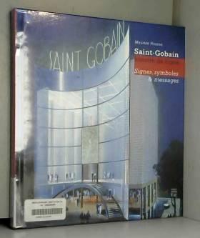 Saint-Gobain, Histoires de...