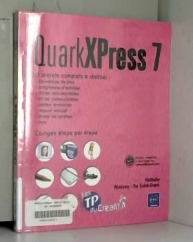 QuarkXPress 7 : 8 projets...