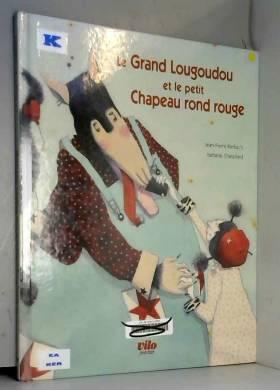 Le Grand Lougoudou et le...