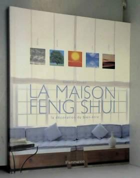 La Maison Feng Shui : La...