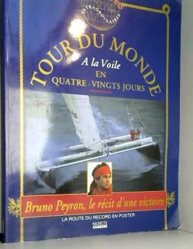 LE TOUR DU MONDE A LA VOILE...