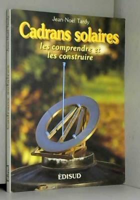Cadrans solaires : Les...