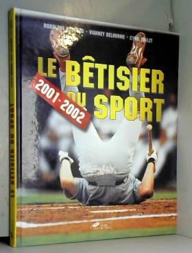 Le Bêtisier du sport 2001-2002