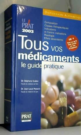 Tous vos médicaments : Le...