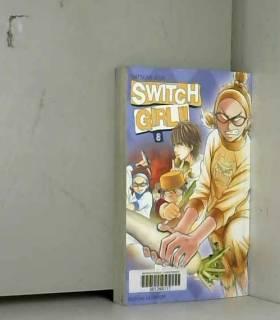 Switch Girl !! 8