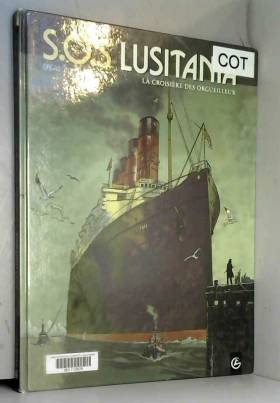 S.O.S Lusitania T01