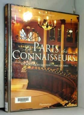 Le Paris des connaisseurs :...