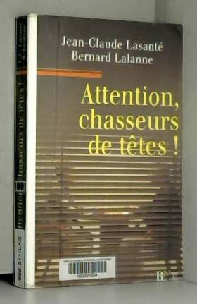 Attention, chasseurs de...