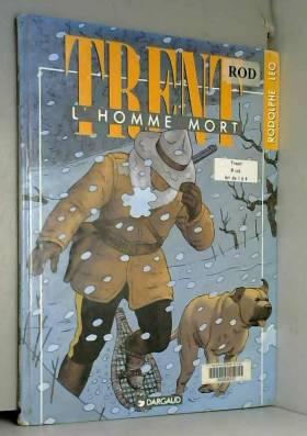 Trent, tome 1 : L' Homme mort