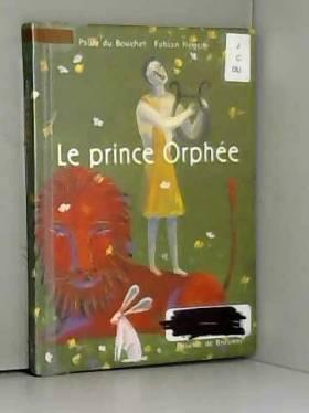 Le Prince Orphée