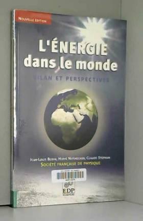 L'énergie dans le monde :...