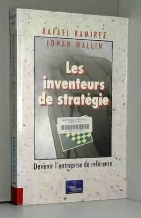Les inventeurs de stratégie...