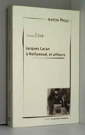 Jacques Lacan à Hollywood,...
